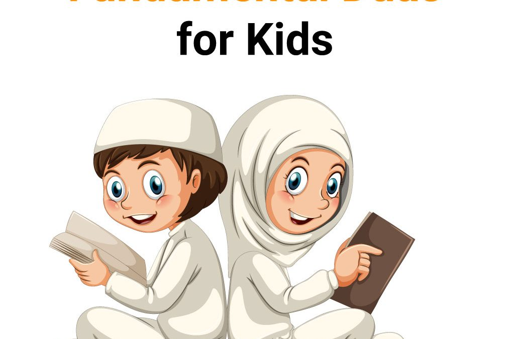 Fundamental Duas for Kids (Easy To Remember)