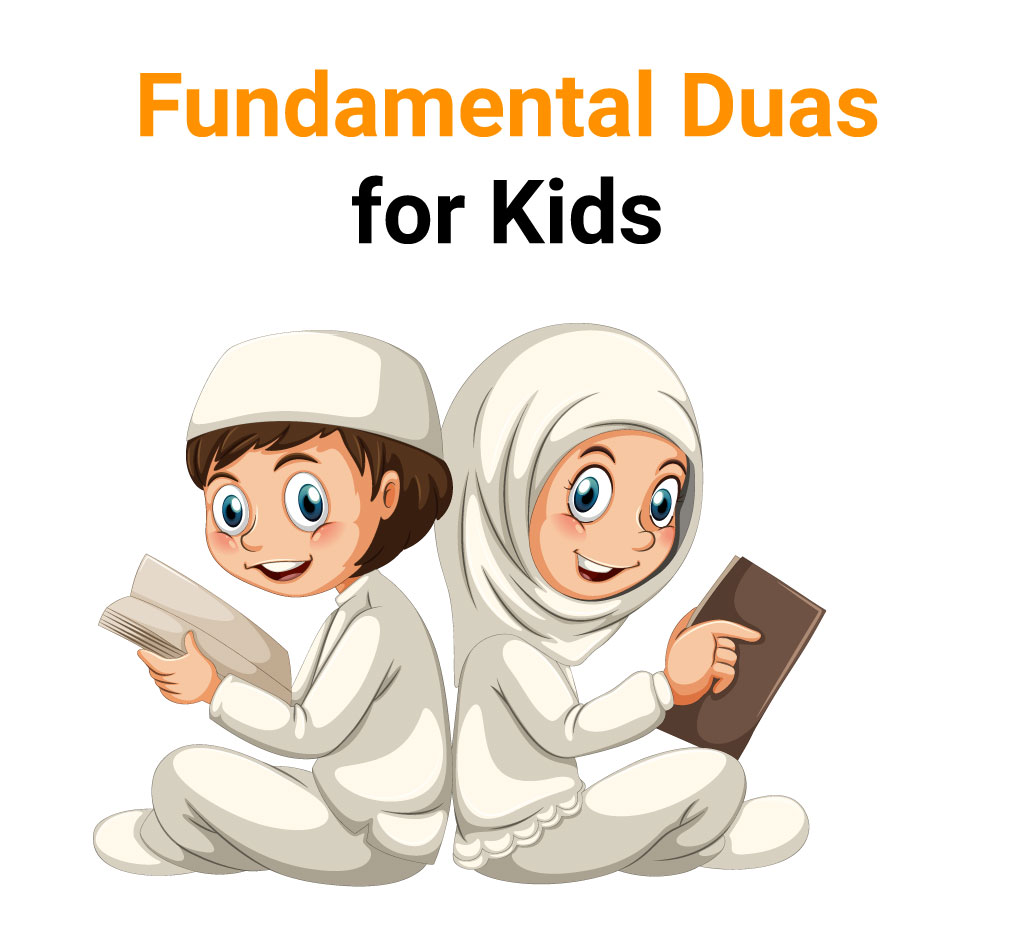 Fundamental Duas for Kids